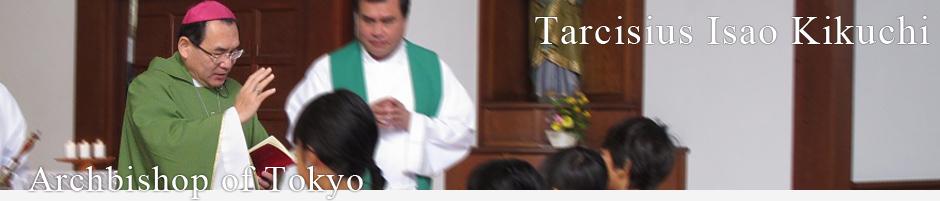 Archbishop of Tokyo - Tarcisius Isao Kikuchi
